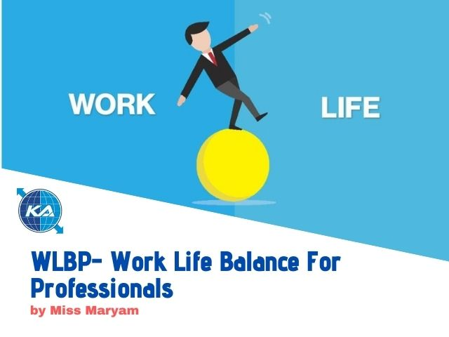 Work Life Balance For Professionals